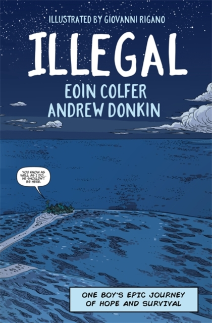 Illegal by Eoin Colfer, Andrew Donkin
