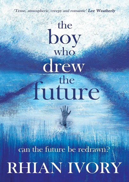 Cover for The Boy Who Drew the Future by Rhian Ivory