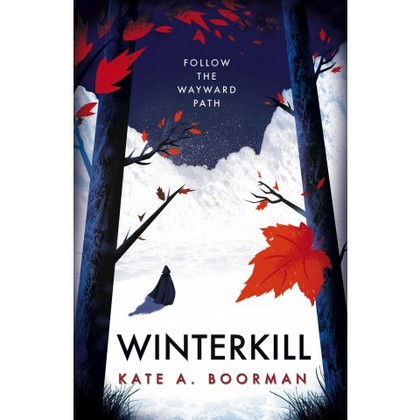 Winterkill by Kate A. Boorman