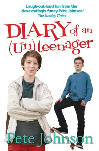 Cover for Diary of an (Un)teenager by Pete Johnson
