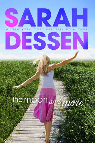 Cover for The Moon and More by Sarah Dessen