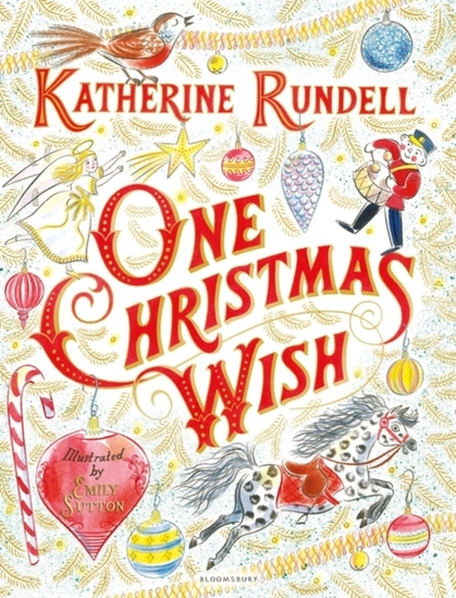 One Christmas Wish by Katherine Rundell