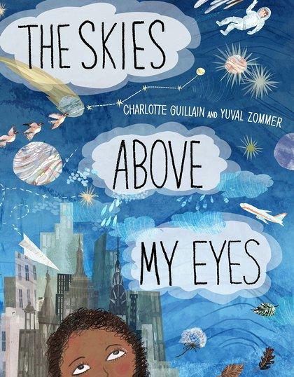 The Skies Above My Eyes