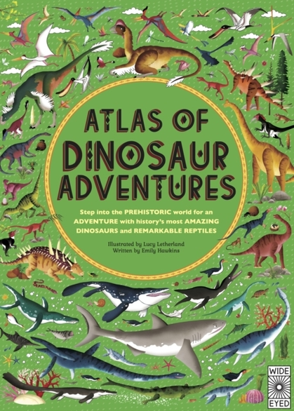 Cover for Atlas of Dinosaur Adventures by Emily Hawkins