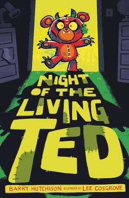 Cover for Night of the Living Ted by Barry Hutchison