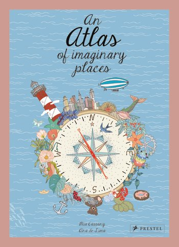 Cover for An Atlas of Imaginary Places by Mia Cassany