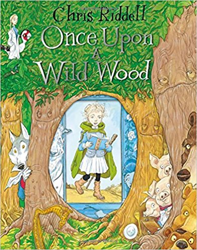 Cover for Once Upon a Wild Wood by Chris Riddell