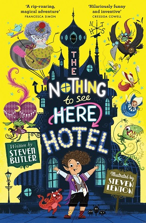 Cover for The Nothing to See Here Hotel by Steven Butler