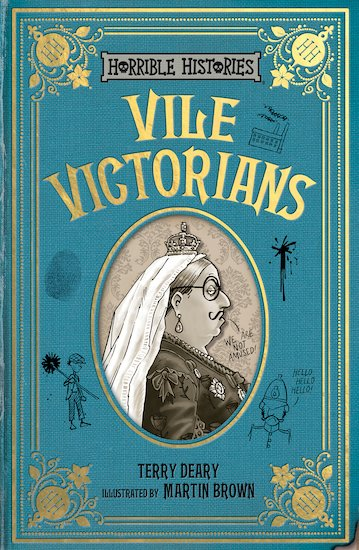 Cover for Vile Victorians by Terry Deary