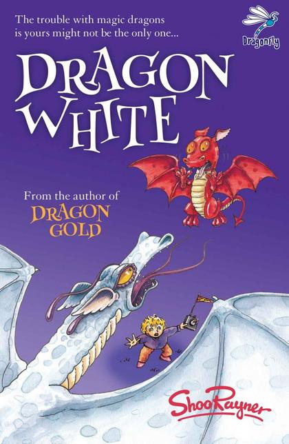 Cover for Dragon White by Shoo Rayner