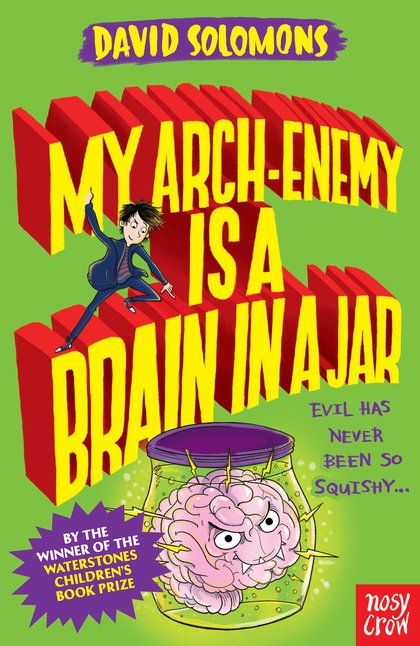 Cover for My Arch-Enemy Is a Brain In a Jar by David Solomons
