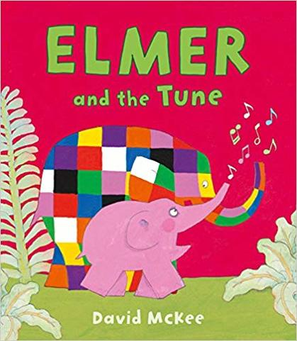 Cover for Elmer and the Tune by David McKee