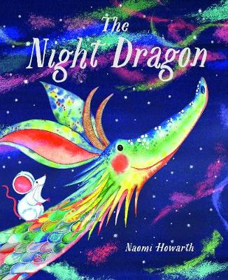 Cover for The Night Dragon by Naomi Howarth