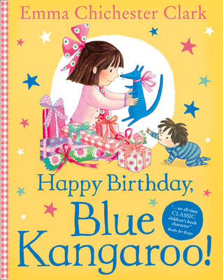 Happy Birthday, Blue Kangaroo! by Emma Chichester Clark