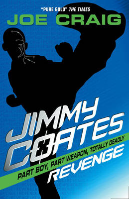 Jimmy Coates: Revenge by Joe Craig