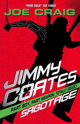 Jimmy Coates: Sabotage by Joe Craig