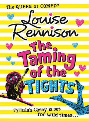Cover for The Taming of the Tights by Louise Rennison