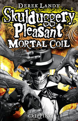 Skulduggery Pleasant 5: Mortal Coil by Derek Landy