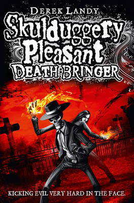 Skulduggery Pleasant: Death Bringer by Derek Landy