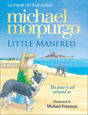 Little Manfred by Michael Morpurgo