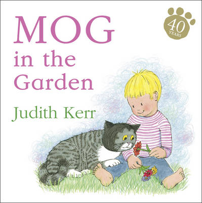 Mog in the Garden (Board Book) by Judith Kerr