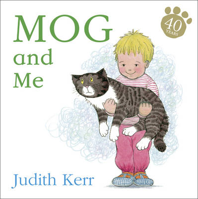 Mog and Me (Flocked cover) by Judith Kerr
