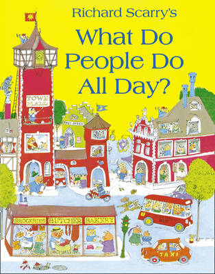 Cover for What Do People Do All Day? by Richard Scarry