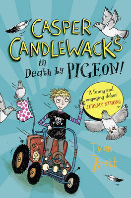 Casper Candlewacks in Death by Pigeon! by Ivan Brett