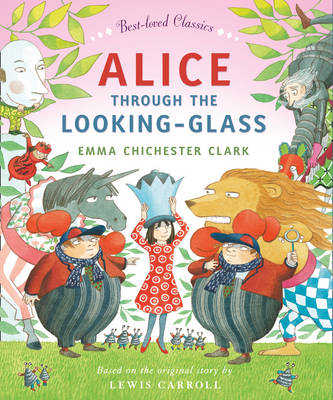Alice Through the Looking Glass by Lewis Carroll
