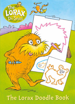 The Lorax: Colour and Create by Dr. Seuss