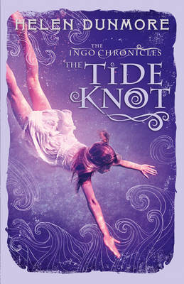 Ingo: The Tide Knot by Helen Dunmore