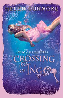 Cover for The Crossing of Ingo by Helen Dunmore