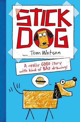 Stick Dog by Tom Watson