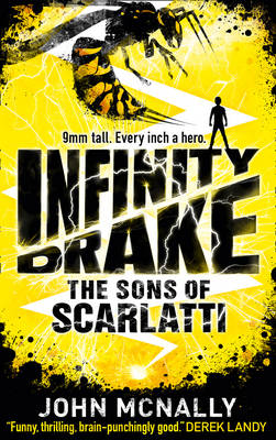 Cover for Infinity Drake: the Sons of Scarlatti by John McNally