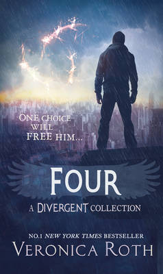 Four: A Divergent Collection by Veronica Roth