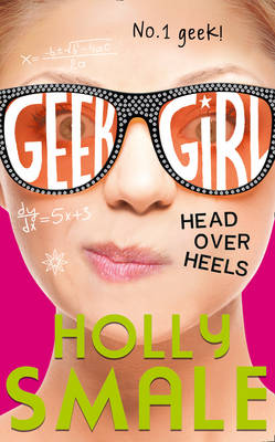 Cover for Head Over Heels by Holly Smale