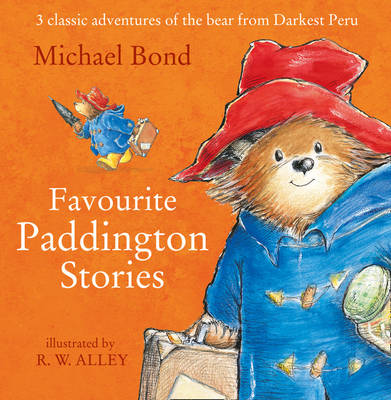 Paddington - Favourite Paddington Stories by Michael Bond
