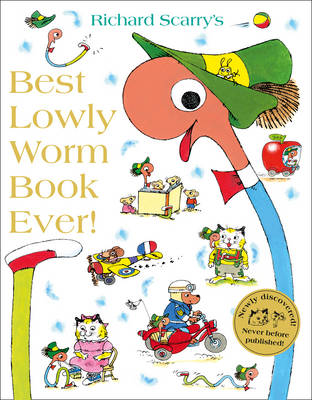 Cover for Best Lowly Worm Book Ever by Richard Scarry