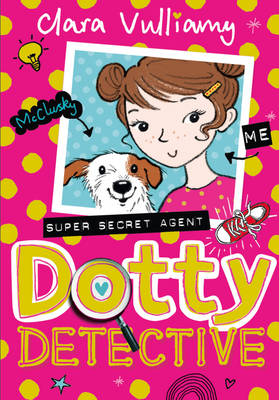Cover for Dotty Detective by Clara Vulliamy