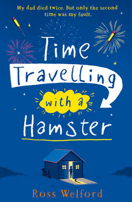 Cover for Time Travelling with a Hamster by Ross Welford