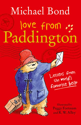 Love from Paddington by Michael Bond