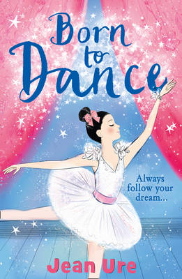 Cover for Born to Dance by Jean Ure