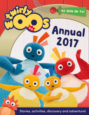 Twirlywoos Annual 2017 by