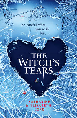 Cover for The Witch's Tears by Katharine Corr, Elizabeth Corr