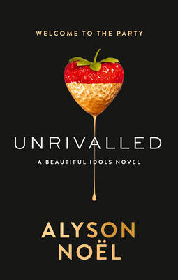Cover for Unrivalled by Alyson Noel
