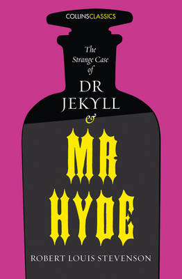 The Strange Case of Dr Jekyll and Mr Hyde by Robert Louis Stevenson