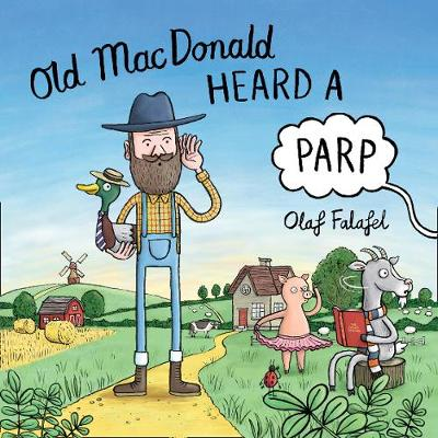 Old MacDonald Heard a Parp by Olaf Falafel