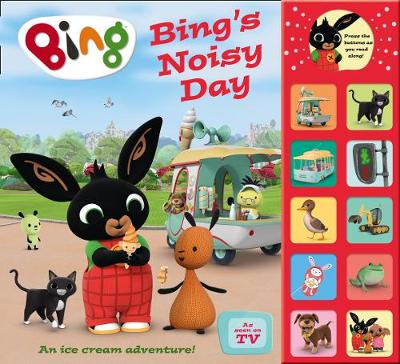 Bing's Noisy Day by Ted Dewan