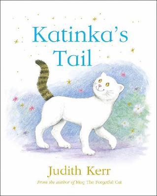 Katinka's Tail by Judith Kerr