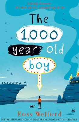 Cover for The 1,000-year-old Boy by Ross Welford